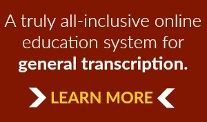 An all-inclusive online education system for general transcription