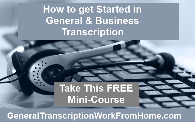 how to get started in general transcription